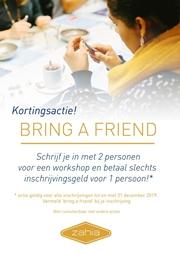 BRING A FRIEND actie: Schrijf je in voor een workshop met 2 voor de prijs van 1!